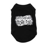 View Image 3 of Dirty Dogs Have More Fun Dog T-Shirt - Black