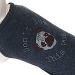 View Image 1 of Don't Bug This Pug Dog Shirt - Charcoal