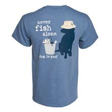 Dog Is Good Never Fish Alone Human T-Shirt - Blue
