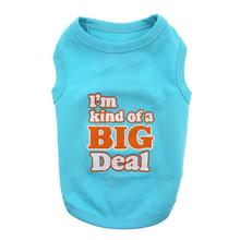 I'm Kind of a Big Deal Dog Tank by Parisian Pet - Blue