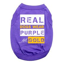 Real Dogs Wear Purple and Gold Dog Shirt