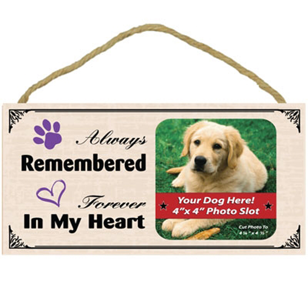 Always Remembered, Forever in my Heart Wood Frame Sign