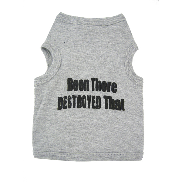 Been There Destroyed That Dog Tank - Gray