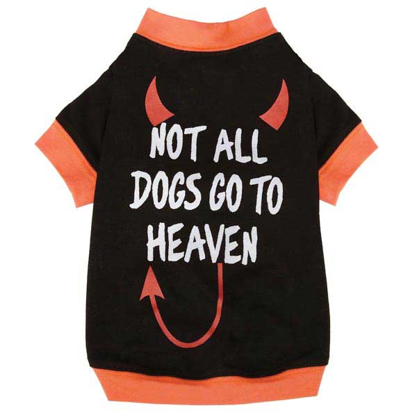 Casual Canine Not All Dogs Go to Heaven T-Shirt