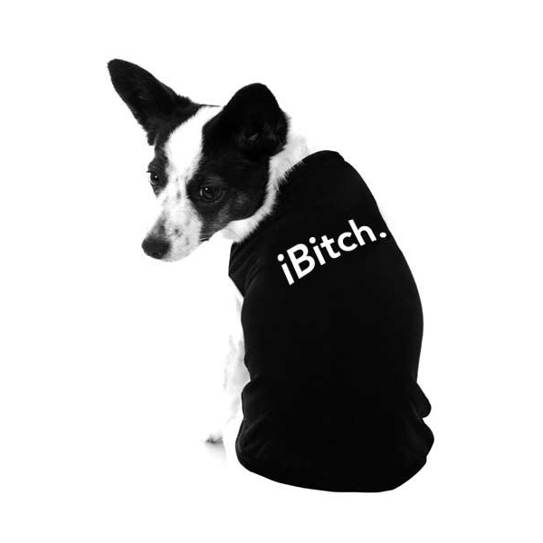 iBitch Dog Shirt by iStyle