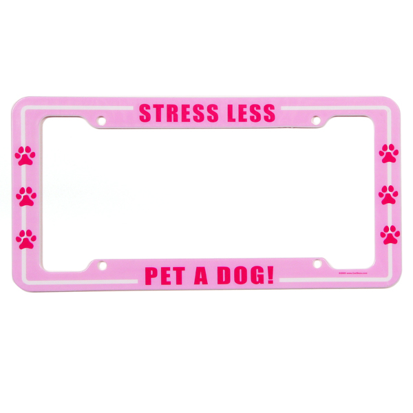 License Plate Frame - Stress Less, Pet a Dog