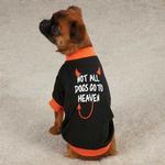 View Image 1 of Casual Canine Not All Dogs Go to Heaven T-Shirt