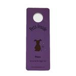 Don't Let My Dog Out Door Hanger Sign - Purple