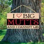 View Image 1 of I Love Big Mutts Wood Sign