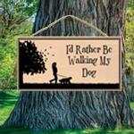 View Image 1 of I'd Rather be Walking my Dog Wood Sign