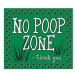 View Image 1 of No Poop Zone Yard Sign - Green