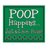 View Image 1 of Poop Happens Yard Sign - Green