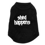 View Image 1 of Shed Happens Dog T-Shirt - Black