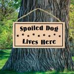 View Image 1 of Spoiled Dog Lives Here Wood Sign