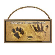 Always Remebered Memorial Wood Sign