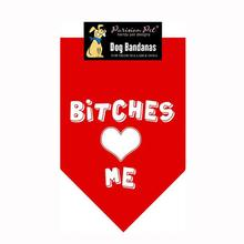 Bitches Love Me Dog Bandana - Red