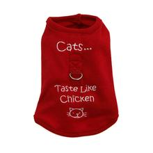 Cats Taste Like Chicken Dog Harness Shirt