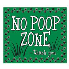 No Poop Zone Yard Sign - Green
